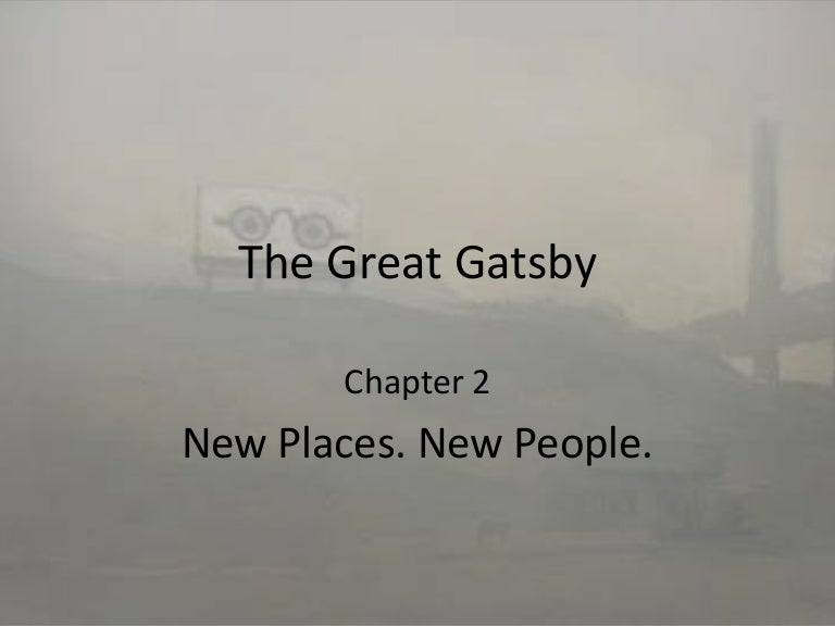 Chapter 2 The Valley of Ashes