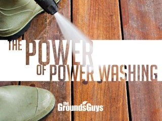 The Power of Power Washing - Tips from The Grounds Guys®