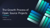 The growth process of open source projects