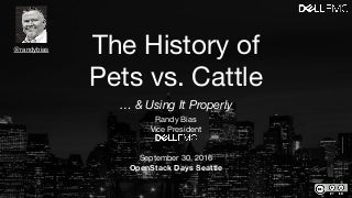 The History of Pets vs. Cattle. And Using It Properly
