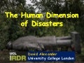 The human dimension of disasters