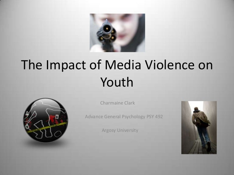 the impact of media violence on youth powerpoint