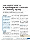 The importance of a sport specific stimulus for training agility