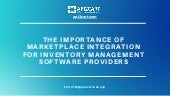 The Importance of Marketplace Integration for Inventory Management Software Providers