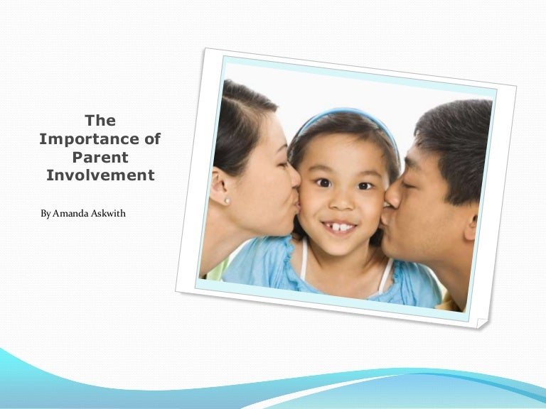 parental involvement in education essay View and download parental involvement in education essays examples also discover topics, titles, outlines, thesis statements, and conclusions for your parental involvement in education essay.