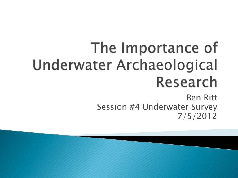 The importance of underwater archaeological research