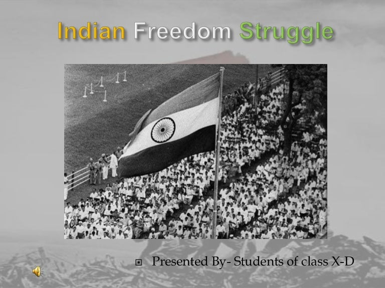 Indian national movement.
