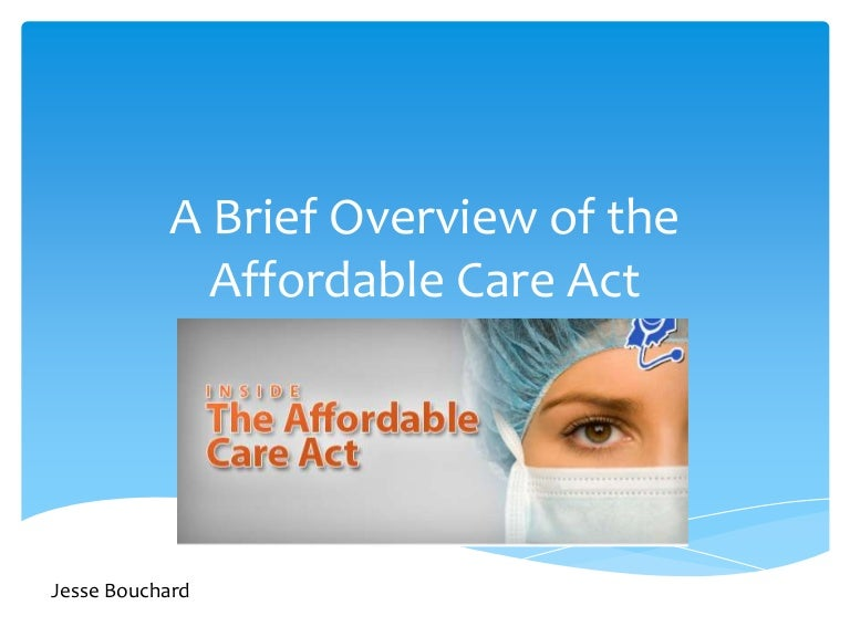 a comprehensive overview of the affordable care Full text of the affordable care act and reconciliation act certified full-panel-body version: affordable care act certified full-panel-body version: reconciliation act the first link listed above contains the full panel-body of the affordable care act and the health care and education reconciliation act of 2010 in one document.