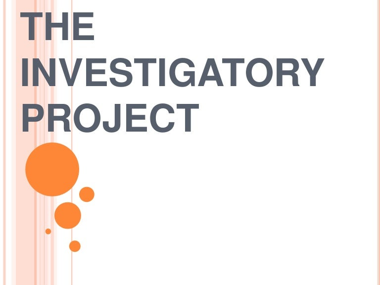 investigatory project essay How to make an investigatory project sample format: # abstract after finishing the research and experimentation, you are required to write a (maximum) 250-word, one-page abstract.