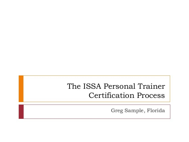 The Issa Personal Trainer Certification Process Greg Sample Florida