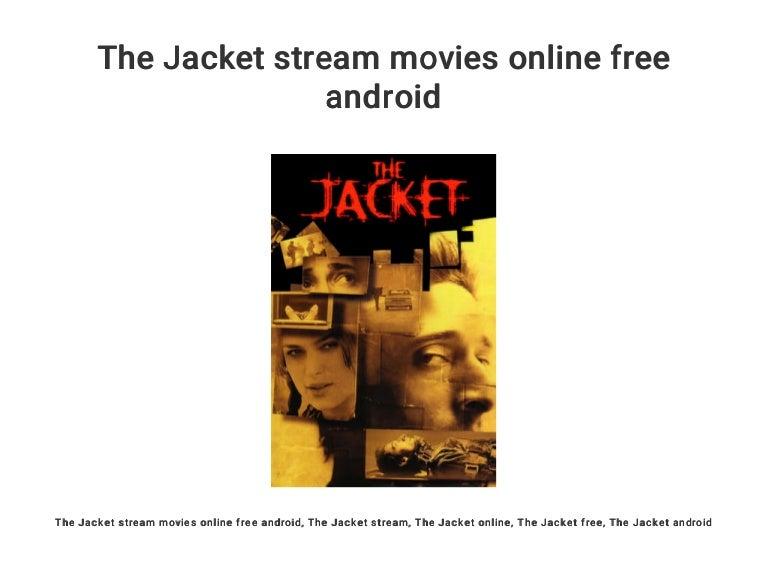 The Jacket Stream