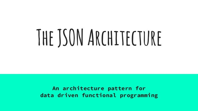 the json architecture
