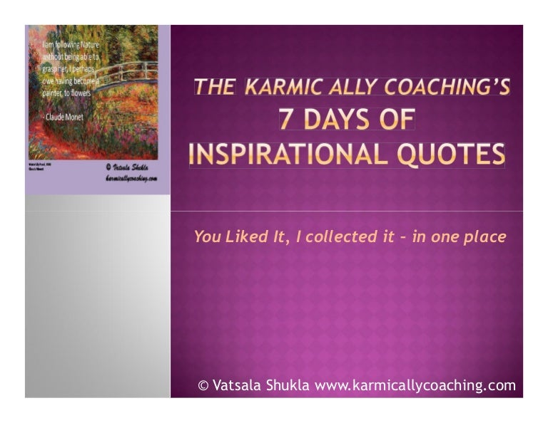 The Karmic Ally Coachings 7 Days Of Inspirational Quotes
