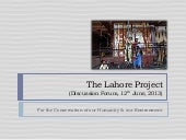 The lahore project presentation june 12th, 2013