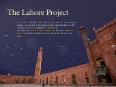 The lahore project