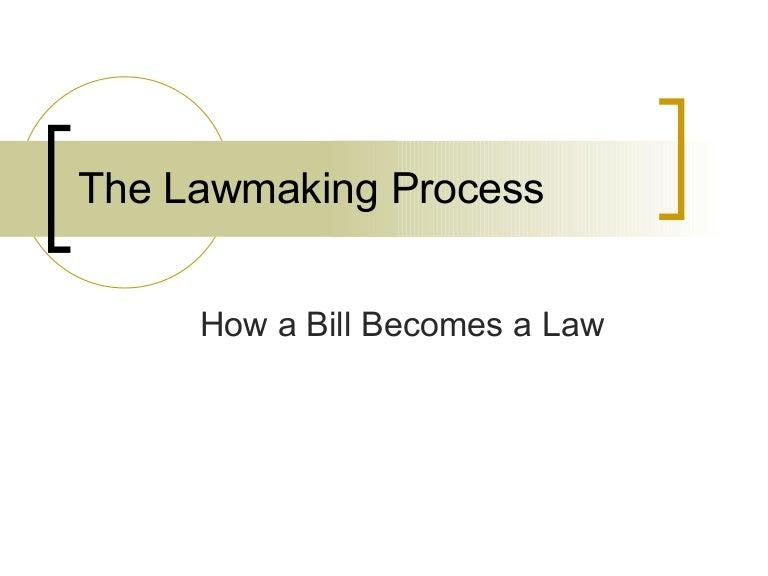 The lawmaking process thelawmakingprocess 090524090650 phpapp01 thumbnail 4gcb1243156069 ccuart Choice Image