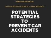 Potential Strategies to Prevent Car Accidents