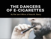 The Dangers Associated with E-Cigarettes | The Law Offices of Sean M. Cleary