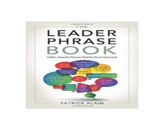 ~[E-BOOK_DOWNLOAD] LIBRARY~ The Leader Phrase Book 3 000 Powerful Phrases That Put You In Command '[Full_Books]'