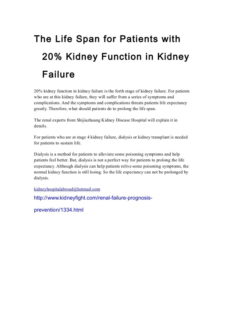 The Life Span For Patients With 20 Kidney Function In Kidney Failure