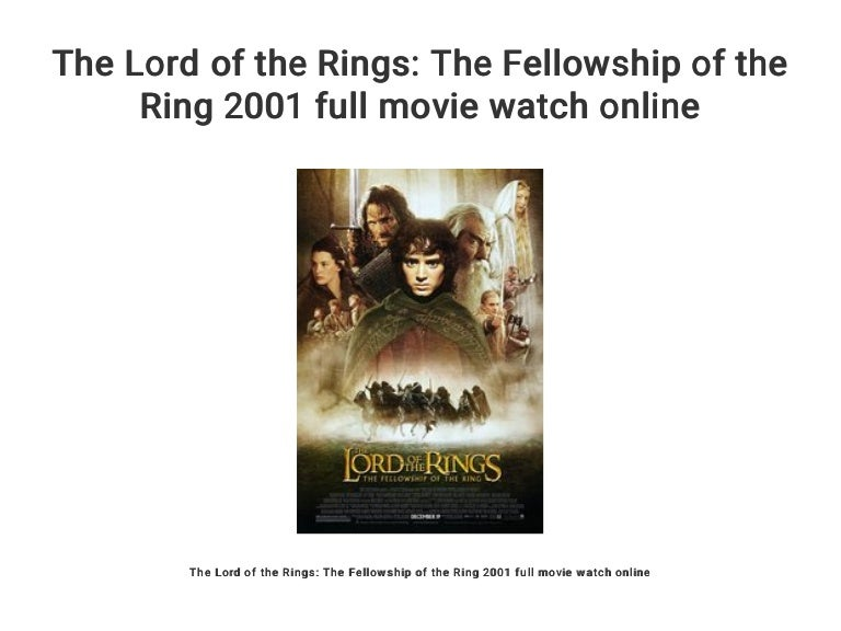 The Lord Of The Rings The Fellowship Of The Ring 2001 Full Movie Wat