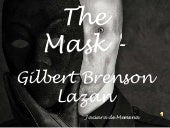 The mask   gilbert brenson lazan