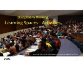 University Learning Spaces -  Disciplinary Perspectives - Activities