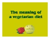 The meaning of_a_vegetarian_diet