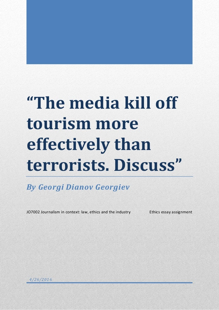 the media kill off tourism more effectively than terrorists