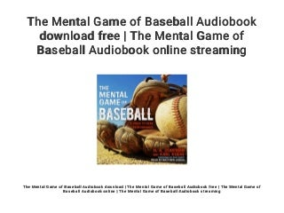 The Mental Game of Baseball Audiobook download free - The Mental Game of Baseball Audiobook online streaming
