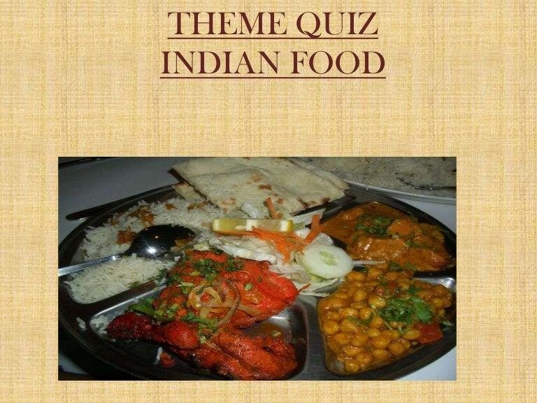 theme quiz  indian food