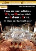 Why do Muslims think that Islam is true?
