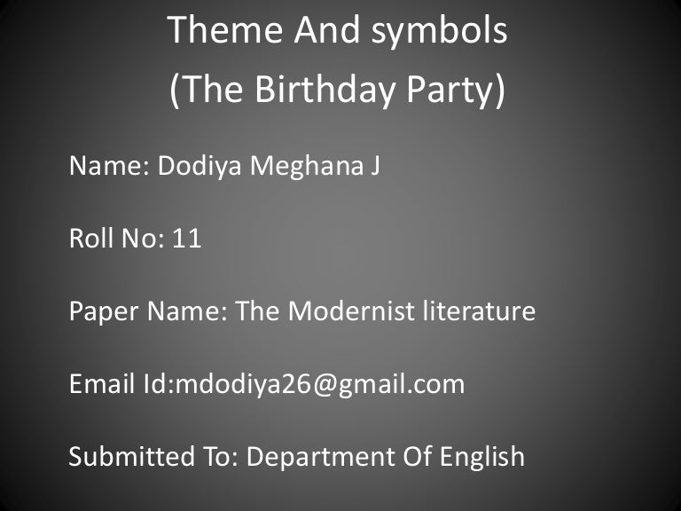 Theme And Symbols The Birthday Party