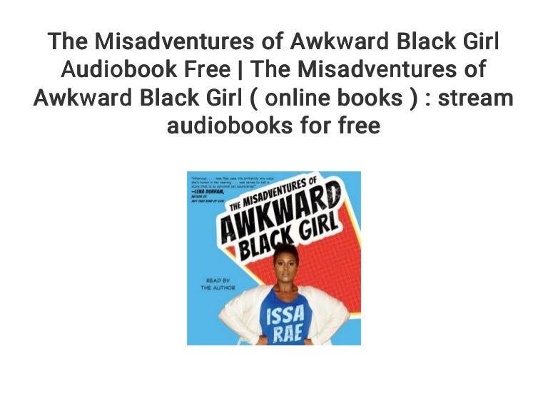 The Misadventures Of Awkward Black Girl Audiobook Free -8037