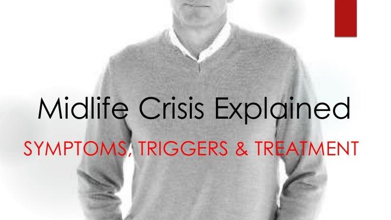 Symptoms midlife crisis Midlife crisis