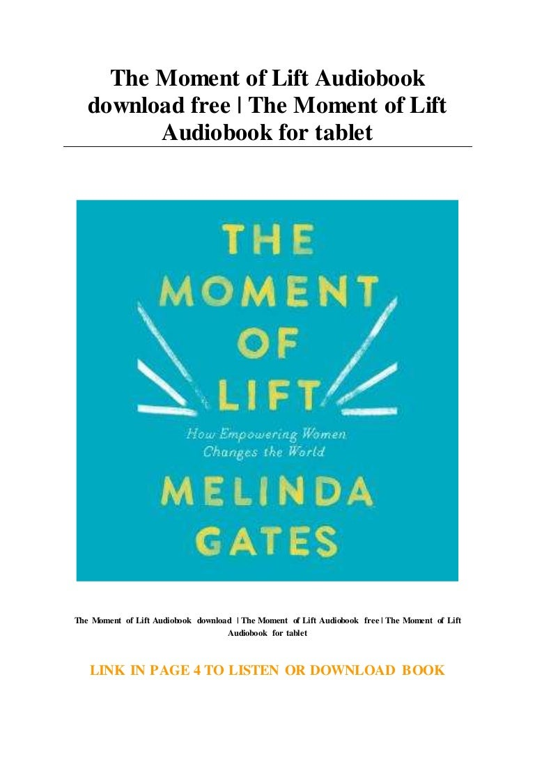 The Moment of Lift Audiobook download free
