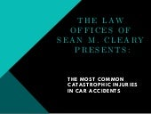 The most common catastrophic injuries in car accidents