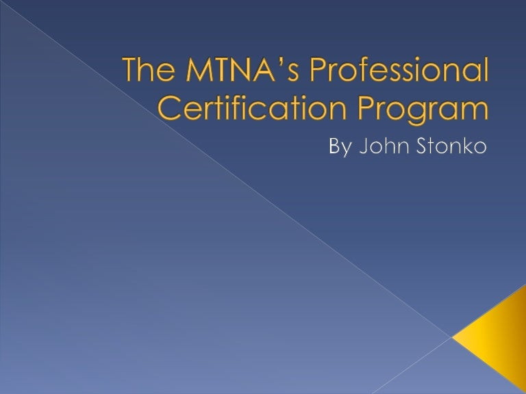 The Mtnas Professional Certification Program