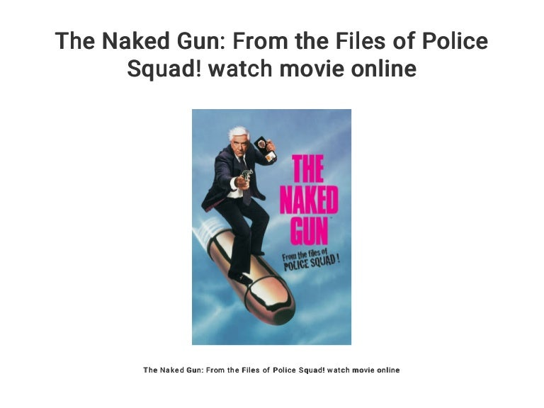 The Naked Gun: From The Files Of Police Squad! - Hollywood