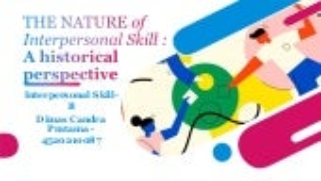 The nature of interpersonal skill b dimas candra pratama_4520210087