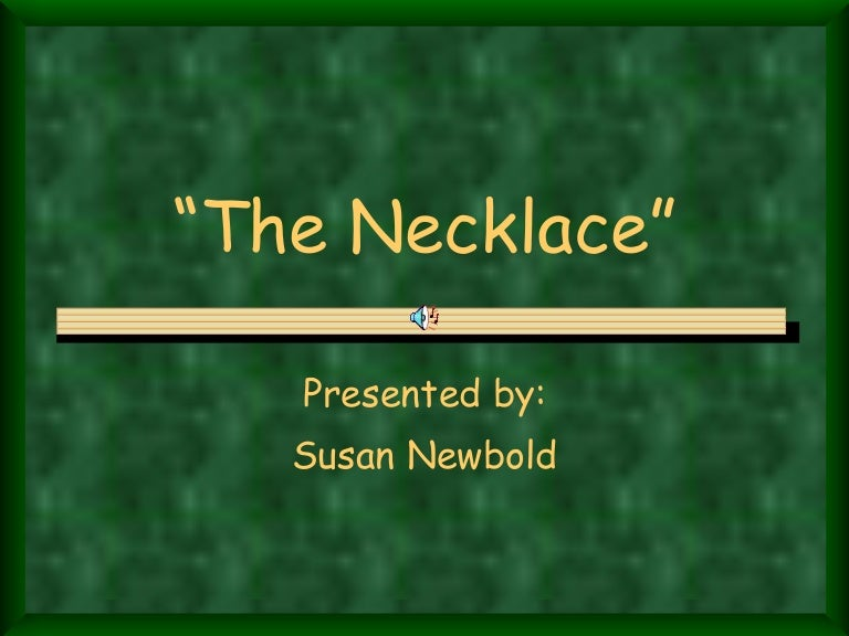 the necklace powerpoint presentation