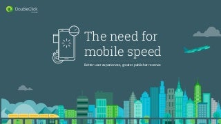 The Need For Mobile Speed