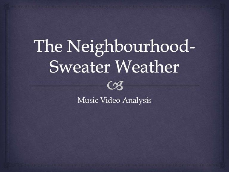 The Neighbourhood Sweater Weather