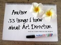 Another 33 things I know about Art Direction