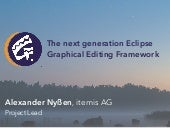 The Next Generation Eclipse Graphical Editing Framework