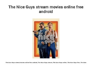 The Nice Guys stream movies online free android