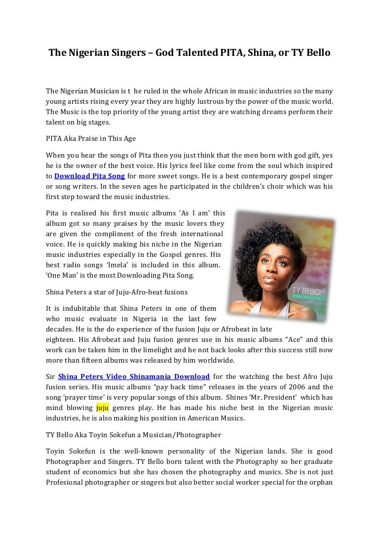 The Nigerian Singers – God Talented PITA, Shina, or TY Bello