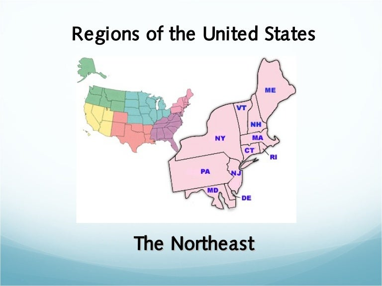 Regions Of The United States The Northeast - Northeast region us map