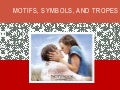 The Notebook motifs, symbols, and tropes