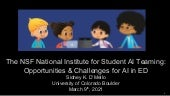 The NSF National Institute for Student AI Teaming: Opportunities & Challenges for AI in ED